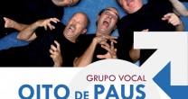 SHOW COM O GRUPO VOCAL OITO DE PAUS