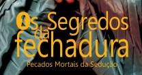"""FELIPE DAIELLO LANÇA """"OS SEGREDOS DA FECHADURA"""""""