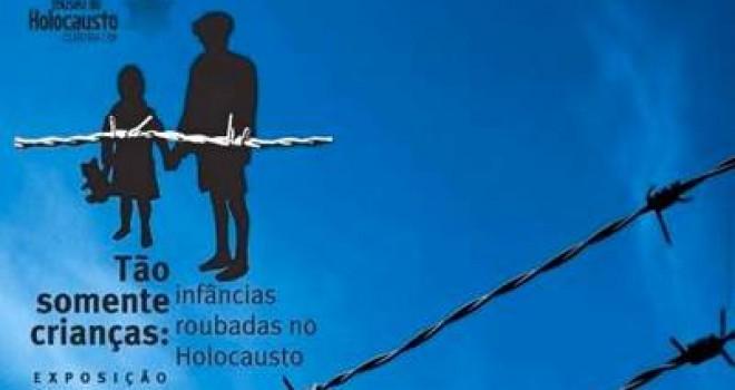 MOSTRA SOBRE CRIANÇAS DO HOLOCAUSTO SERÁ ABERTA NO RIO