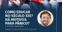 """PALESTRA: """"COMO EDUCAR NO SÉCULO XXI? HÁ MOTIVOS PARA PÂNICO?"""""""