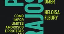 """LIVROS – """"PAIS CORAJOSOS"""", DE HAIM OMER E HELOISA FLEURY, E """"LIDERANÇA DA ALTA GESTÃO EM TEMPOS DE CRISE"""" COORDENADO POR CRISTIANO LAGÔAS"""